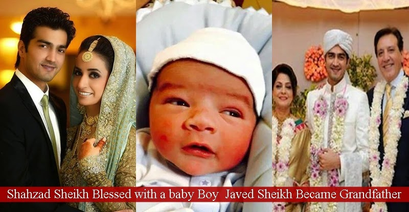 Shahzad Sheikh Blessed With A Baby Boy