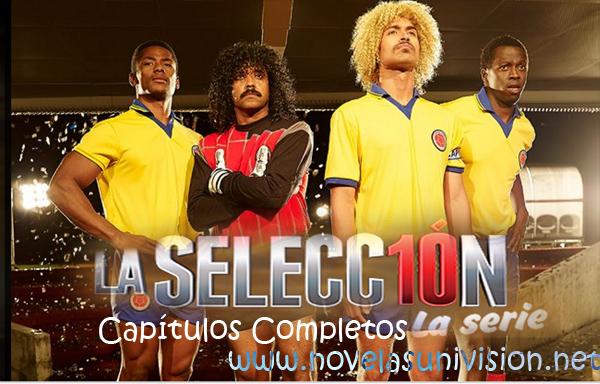 ... www.novelasunivision.net/ ; aquí les presento La serie La Selección