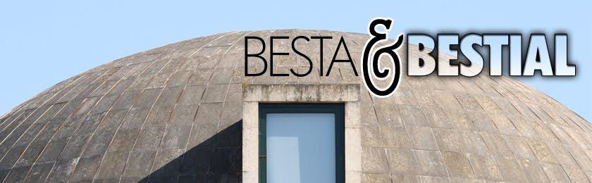 Besta & Bestial