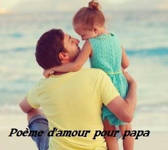 Poeme d 39 amour pour papa texte anniversaire sms - Poeme anniversaire papa ...