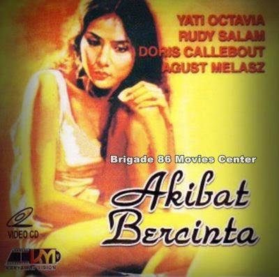 Brigade 86 Movies Center - Akibat Bercinta (1979)