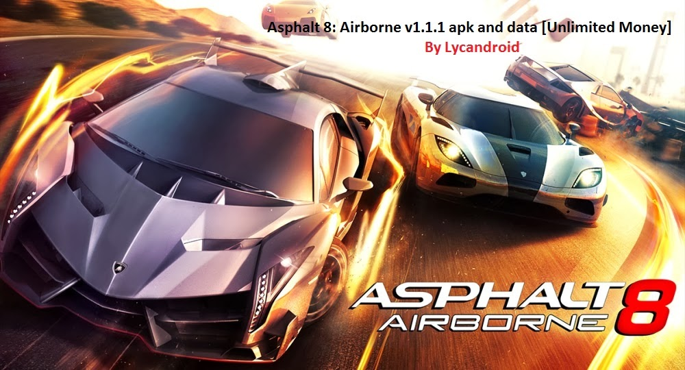 Asphalt 8: Airborne ডাউনলোড করুন APK+DATA আনলিমিটেড মানিসহ [এন্ড্রয়েড HD গেমস]