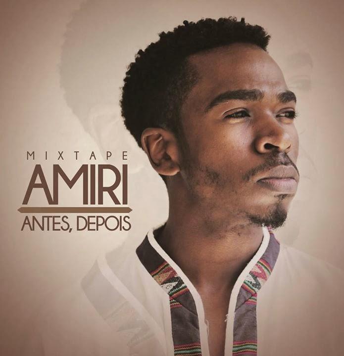 """Veja a Capa e o tracklist da nova mixtape do Amiri """"Antes,Depois"""""""