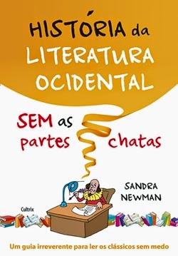 História da Literatura Ocidental sem as partes chatas * Sandra Newman