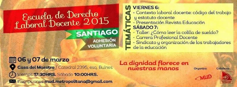 SANTIAGO CENTRO: ESCUELA DE DERECHO LABORAL DOCENTE 2015
