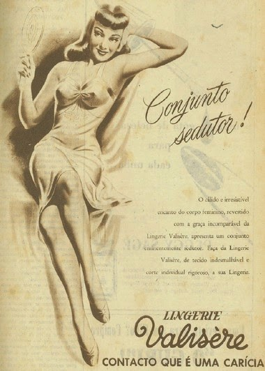 """Campanha """"Conjunto Sedutor"""" da Lingerie Valisère em 1948: valorização da beleza feminina."""