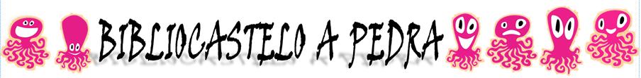 BIBLIOCASTELO A PEDRA