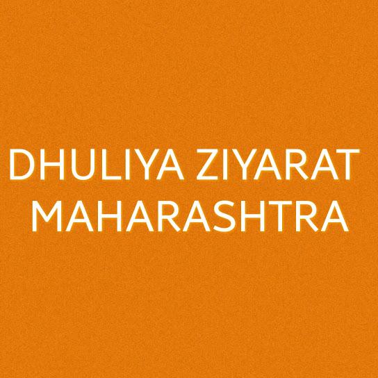 Dhuliya Ziyarat-Maharashtra
