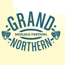 Grand Northern Ukulele Festival!
