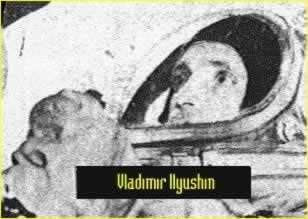http://2.bp.blogspot.com/-KiPZ53odtLM/TubVSUOpjqI/AAAAAAAADVE/VHg4oRQGt9I/s1600/Cosmonaut+Vladimir+Iliouchine.jpg