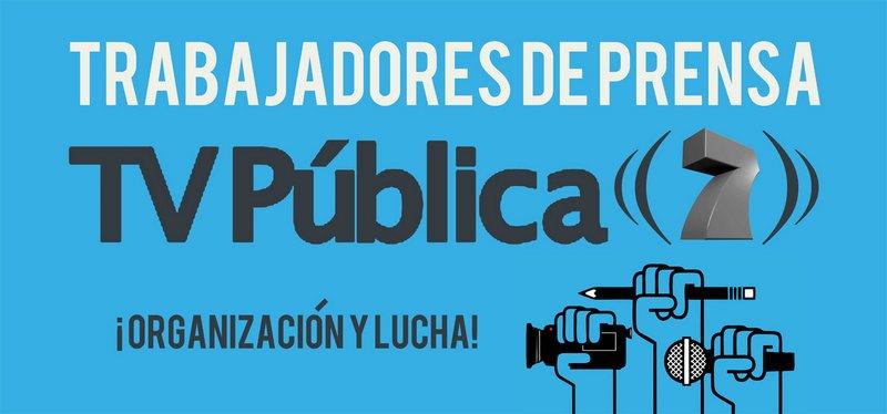 Trabajadores de Prensa de la TV Pública