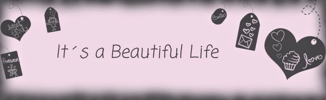 It´s a Beautiful Life