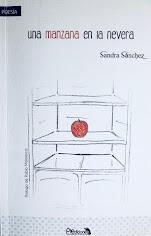 Una Manzana En La Nevera. Sandra Sánchez