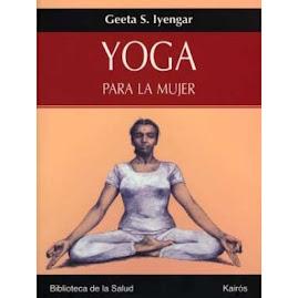 Yoga para la mujer- Geeta S. Iyengar