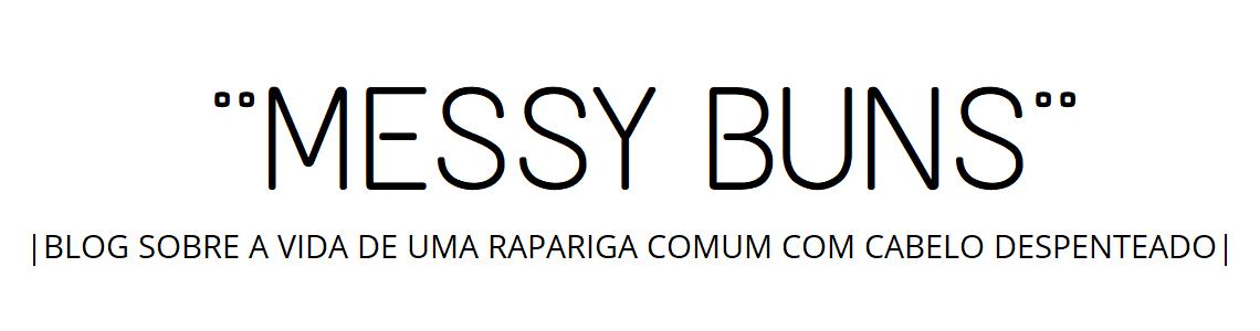 Messy Buns~