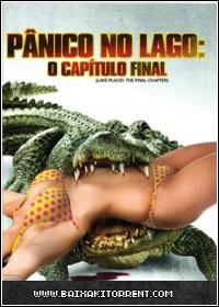 Capa Baixar Filme Pânico No Lago   O Capítulo Final   2013   Torrent Baixaki Download