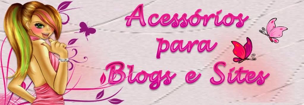 Acessórios e Dicas para Blogs