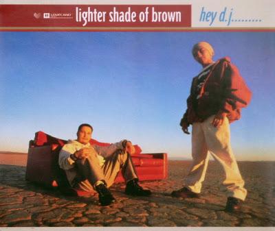 Lighter Shade Of Brown – Hey DJ… (CDM) (1994) (320 kbps)