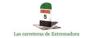LAS CARRETERAS DE EXTREMADURA