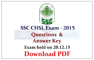 SSC CHSL 2015 Question Papers with Answer Key -Held on 20.12.2015 (Morning)