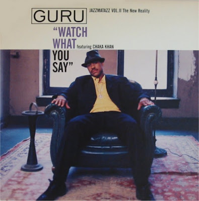 Guru – Watch What You Say (CDS) (1995) (320 kbps)