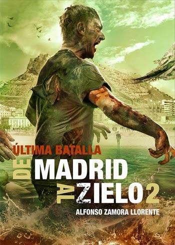 De Madrid al Zielo 2: Última Batalla