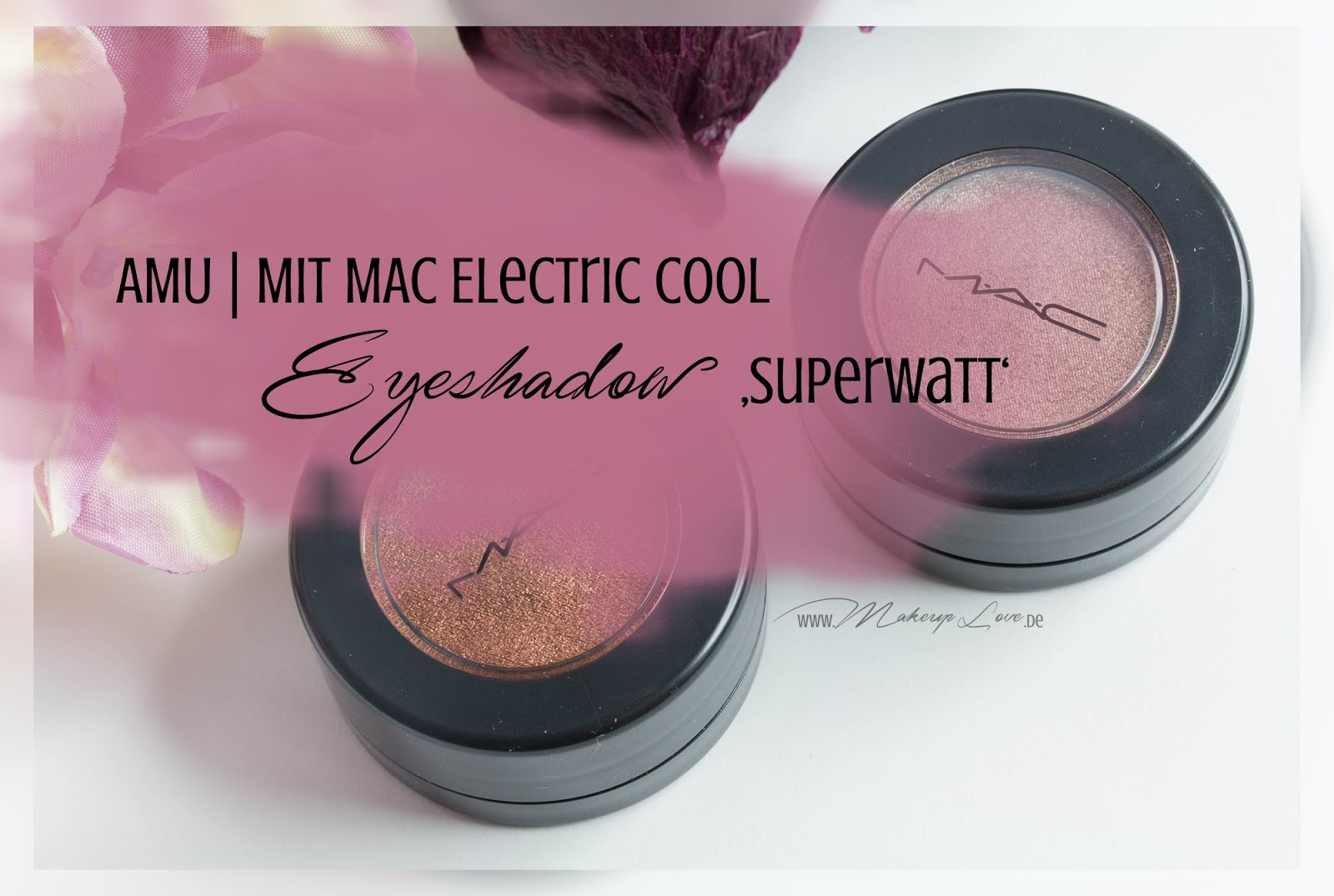 AMU Look MAC Electric Cool Eyeshadow Superwatt