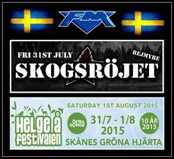FM - Skogsrojet and Helgeafestivalen - Sweden 2015