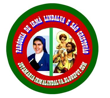 PARÓQUIA DE IRMÃ LINDALVA E SÃO CRISTOVÃO