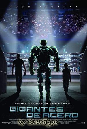 Gigantes De Acero (Real Steel) [1080p] [Latino-Ingles] [MEGA]