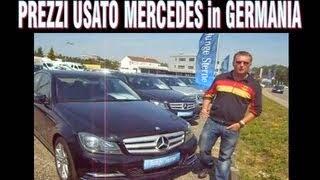 PREZZI MERCEDES USATE in GERMANIA !!!