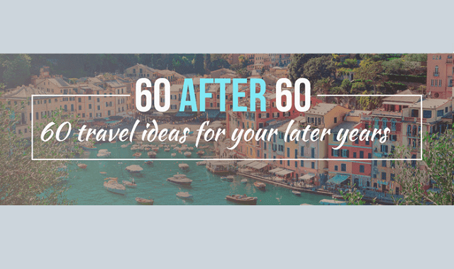60 After 60 - Travel Ideas for Your Later Years