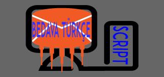 Bedava Türkçe Script