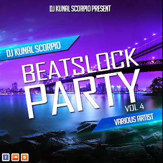 BEATSLOCK PARTY VOL.04 - DJ KUNAL SCORPIO