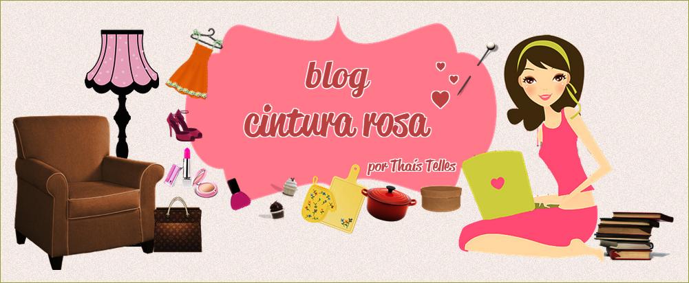 Blog Cintura Rosa