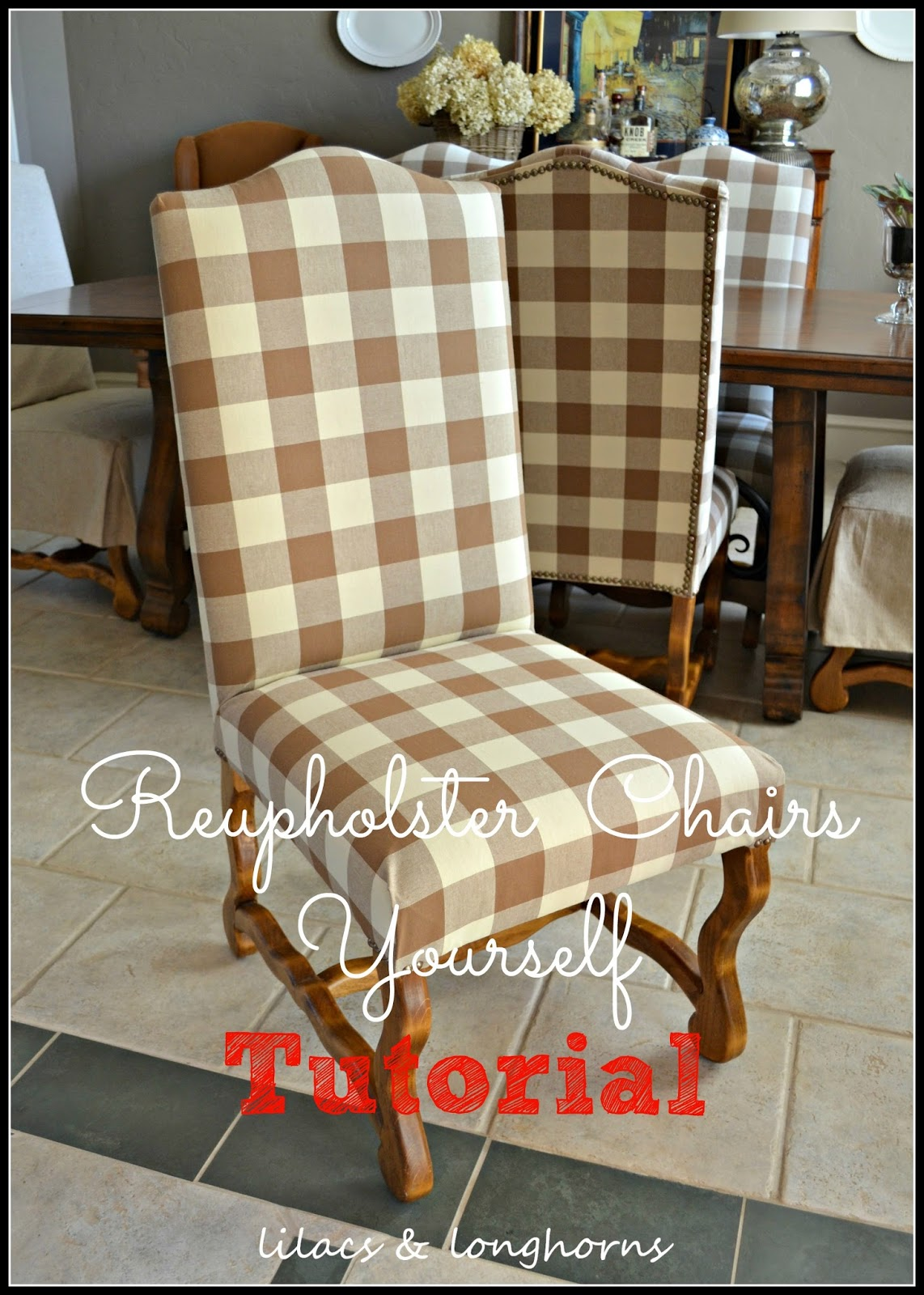 How to Reupholster a Dining Chair & How to Reupholster a Dining Chair - Lilacs and LonghornsLilacs and ...