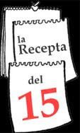 La recepta del 15