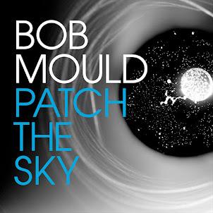 Bob Mould -Patch the Sky -2016-