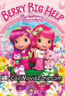 Strawberry Shortcake: Berry Big Help (2014)