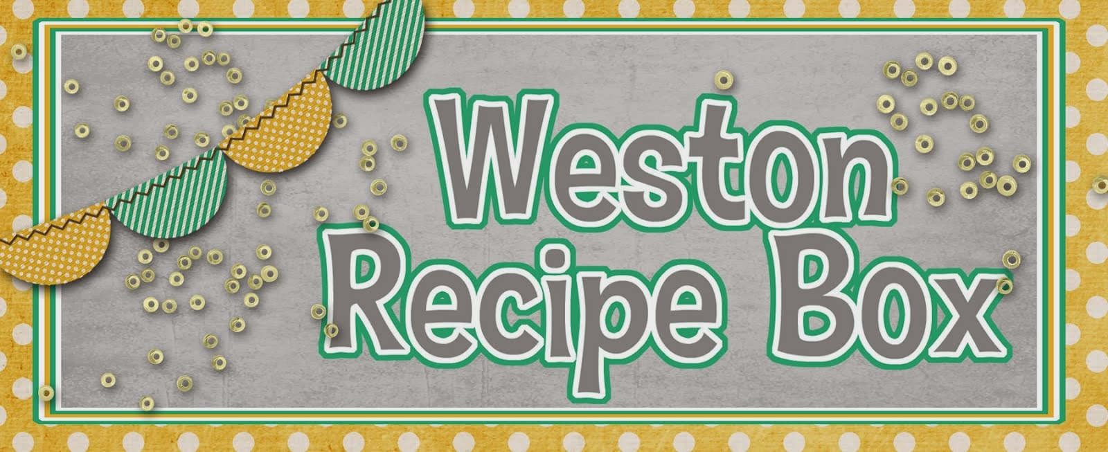 * Weston Recipe Box *