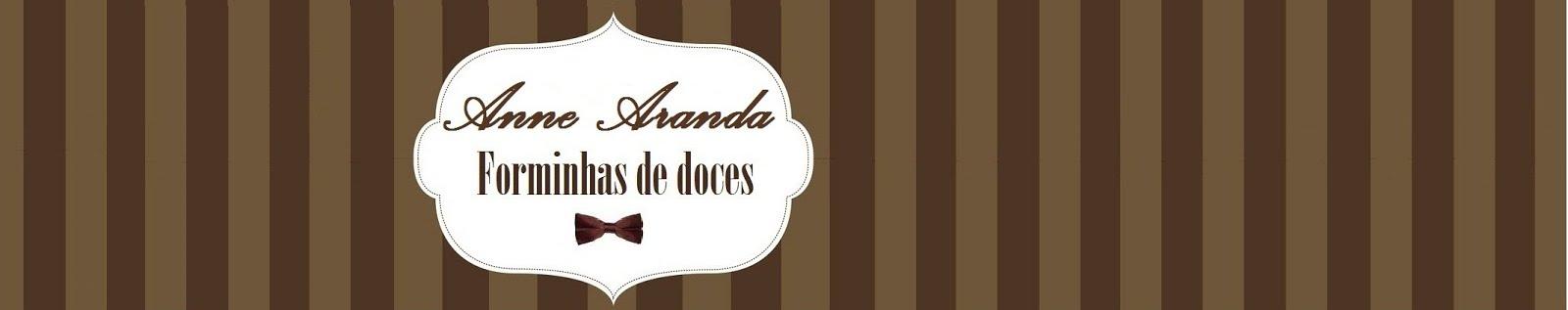 Anne Aranda - Forminhas para doces