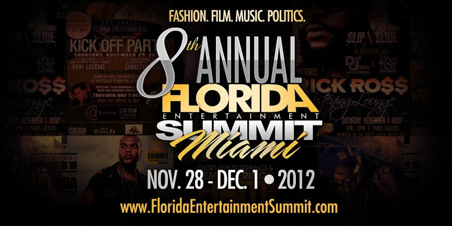 8th Annual Florida Entertainment Summit - Nov 28th - Dec. 1st, 2012