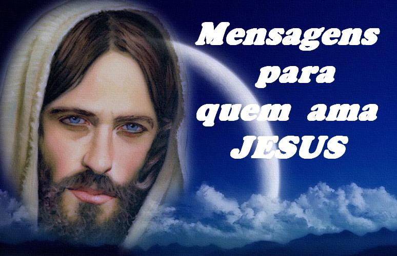 Mensagens para quem ama Jesus