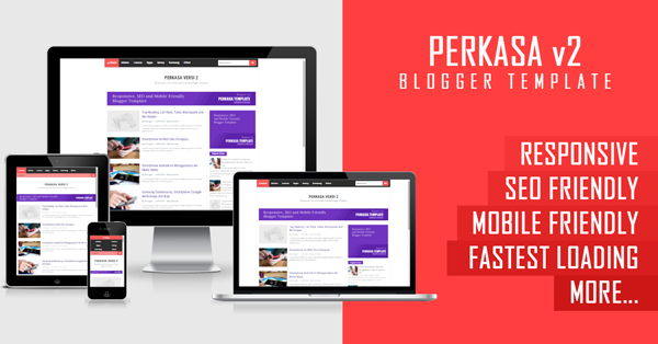 Perkasa v2: Responsive and Fastest Loading Blogger Template