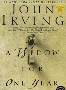 "Cover of ""A Widow for One Year,"" a novel by John Irving"