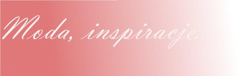 Moda, inspiracje