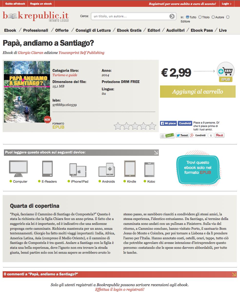 Il 7 novembre 2014 è uscito l'e-book, a 2,99 euro