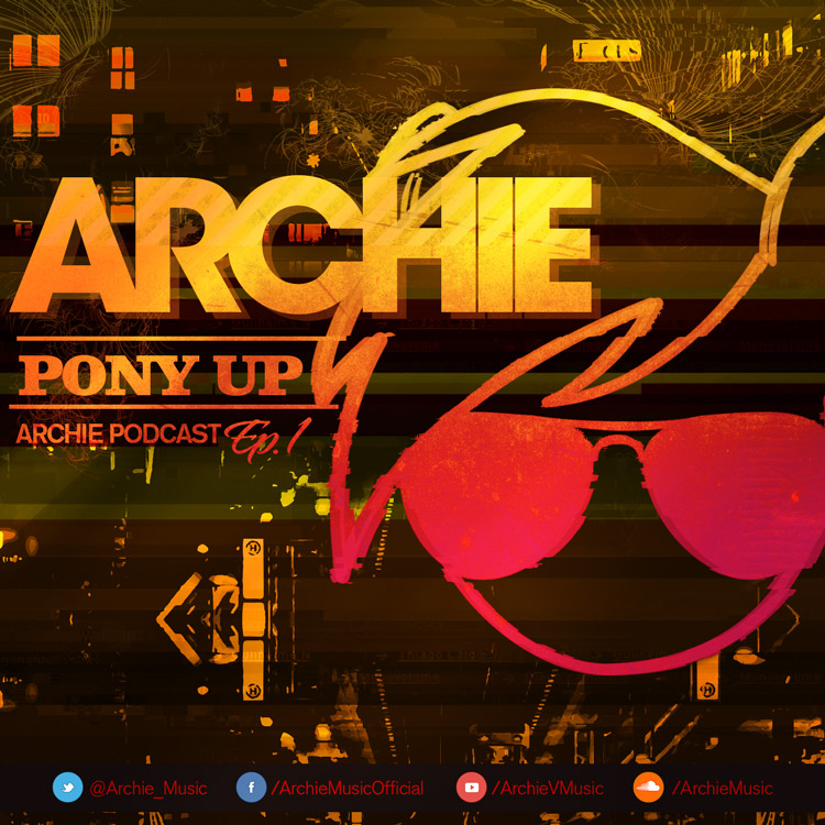 Archie - Pony Up Podcast Episode 5 (Going Quantum GuestMix)