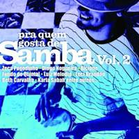 CD Pra Quem Gosta De Samba Vol.2