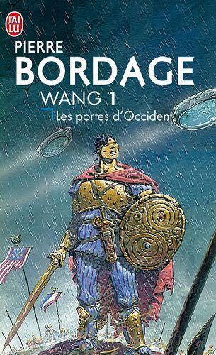 WANG (Tome 1) LES PORTES D'OCCIDENT de Pierre Bordage Wang1